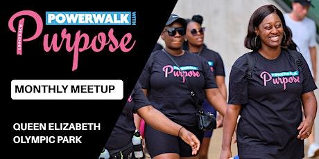 POWERWALK with Purpose - Monthly Meetup: Nov 2020 tickets