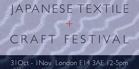 Japanese Textile And Craft Festival tickets
