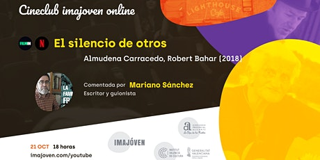 """Cineclub online """"El silencio de otros"""" con Mariano Sánchez tickets"""