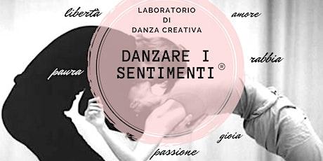 """""""DANZARE I SENTIMENTI"""" Laboratorio di danza creativa e arte terapia biglietti"""