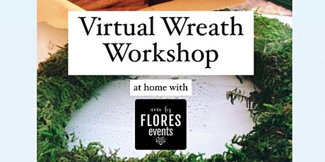 Virtual Wreath Workshop tickets