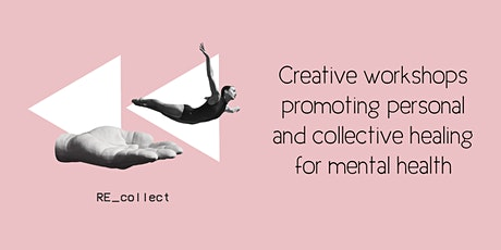 Re_Collect Collage Workshop: Bereavement & Mental Wellbeing tickets