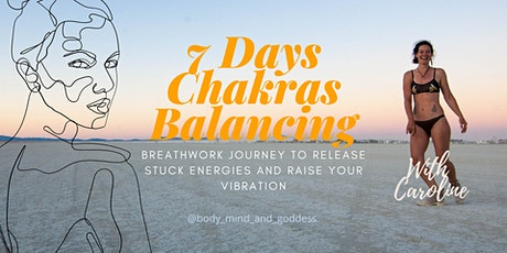 Chakras Balancing Breathwork 7days Experience tickets