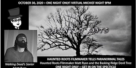 VIRTUAL EVENT- The Haunted Devil Tree - The  Scariest Site in New Jersey tickets