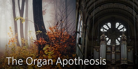 THE ORGAN APOTHEOSIS tickets