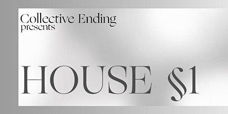 HOUSE §1 tickets