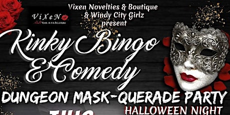 VXNovelties' KINKY BINGO & COMEDY Dungeon MASK-Querade * HALLOWEEN NIGHT tickets