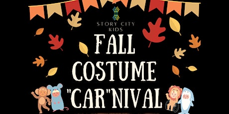 "Story City Kids Fall Costume ""CAR""nival tickets"