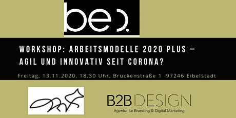 Workshop: Arbeitsmodelle 2020 Plus – Agil und innovativ seit Corona? Tickets