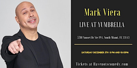 Have-Nots Comedy Presents Mark Viera  (Special Event) tickets