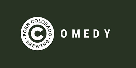 Born Colorado Comedy tickets