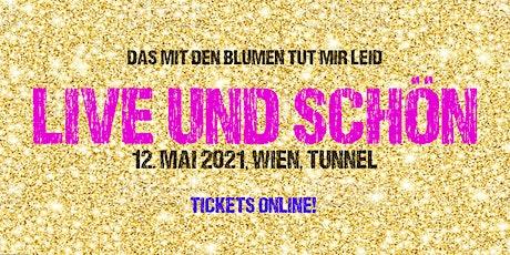 Live und schön in Wien Tickets