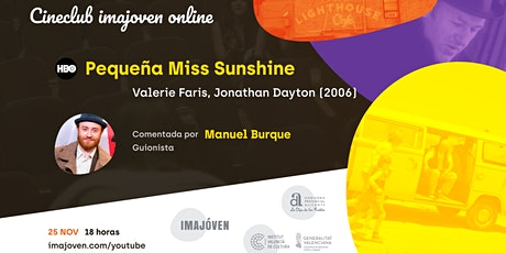 "Cineclub online ""Pequeña Miss Sunshine"" con Manuel Burque tickets"