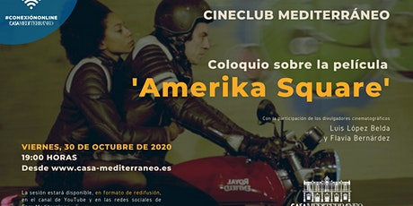 "Cineclub del Mediterráneo ""Amerika Square"" tickets"
