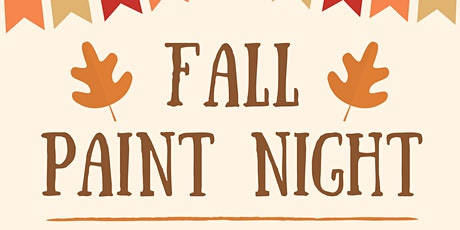 Fall Paint Night tickets