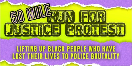 Virtual  50 Mile Run For Justice Protest tickets