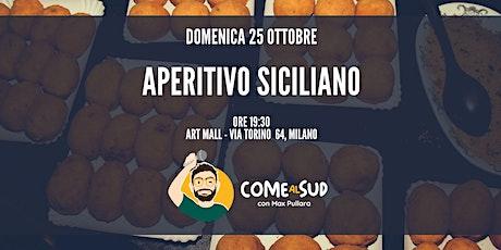 Aperitivo Siciliano - a Milano Come al Sud biglietti