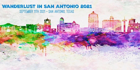 Wanderlust San Antonio 2021 tickets