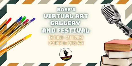 BASE Virtual Art Gallery and Festival Opening Ceremony tickets