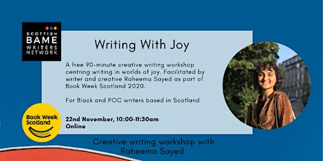 Writing Workshop:  'Writing With Joy' with Raheema Sayed tickets