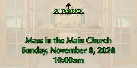 St. Patrick Church Mass, Sunday, November 8 at 10:00am tickets