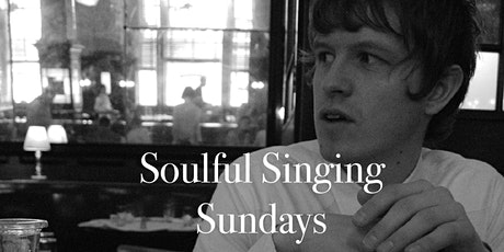 Soulful Singing Sundays tickets