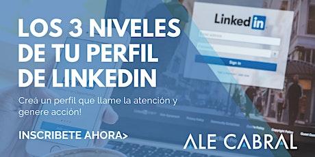 Los 3 niveles de tu perfil de LinkedIn entradas