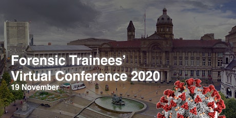 Forensic Trainees' Virtual Conference 2020 tickets