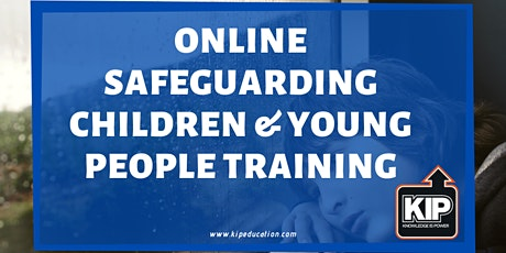Online Safeguarding Children & Young People Training tickets