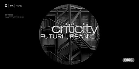 CRITICITY—Futuri Urbani /WORKSHOP/ biglietti