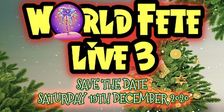 World Fete Live 3 Christmas Special tickets