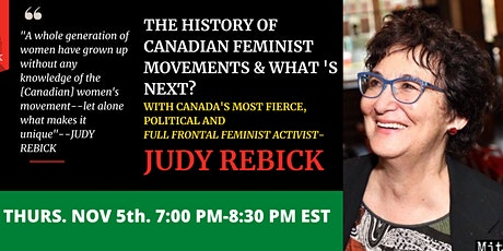 FEMINIST HISTORY: The Canadian Women's Movement with Judy Rebick tickets