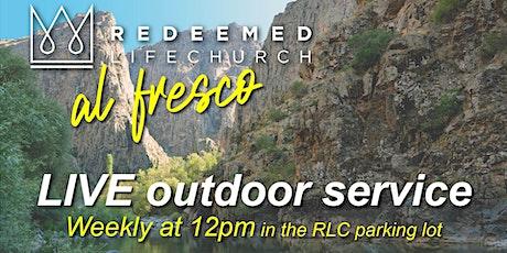 Al Fresco Redeemed Life Church October 25th tickets