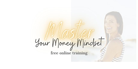 Master Your Money Mindset tickets