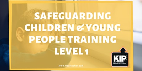 Safeguarding Children & Young People Training Level 1 tickets