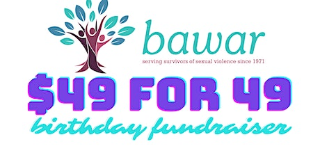 BAWAR's 49th Birthday Fundraiser tickets