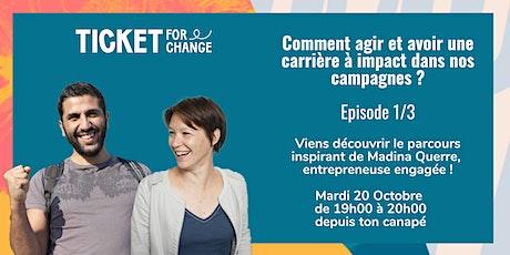 Comment agir et avoir une carrière à impact dans nos campagnes? Episode 1/3 tickets