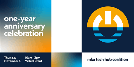 MKE Tech Hub Coalition One-Year Anniversary Event tickets