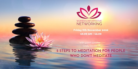 WIN Networking - 5 Steps to Meditation for people who don't meditate tickets