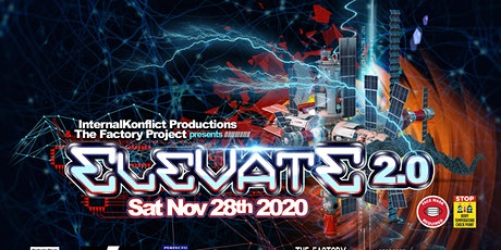 The Factory Project and Internal Konflict presents Elevate 2.0 tickets