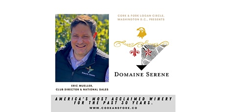 Domaine Serene: Eric Mueller, Club Director, National Sales Director tickets