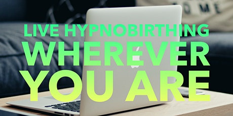 Live Online Hypnobirthing : 6 week course tickets
