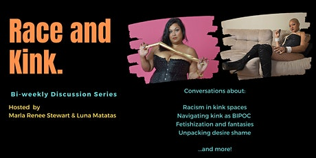 Race & Kink: A Bi-Weekly Discussion Series tickets