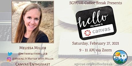 SGVCUE CoffeeBreak: Canvas with Melissa Miller tickets