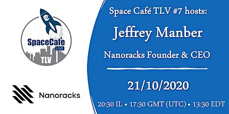 Space Cafe TLV online #7 - Nanoracks tickets