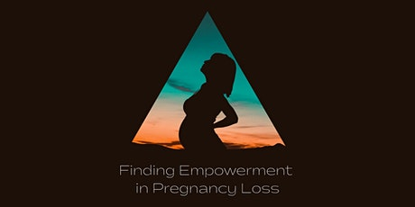 Empowerment in Pregnancy Loss tickets