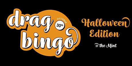 Drag Bingo at The Mint Halloween Edition tickets