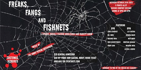 Freaks, Fangs and Fishnets!!!  (Early Show) tickets
