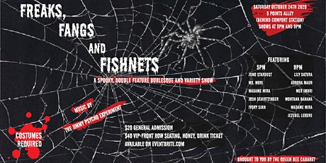 Freaks, Fangs and Fishnets!!!  (Late Show) tickets