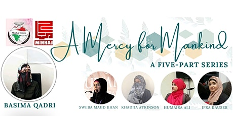 A Mercy for Mankind:				  Rabi-al-Awwal Special (5 Part Series) tickets